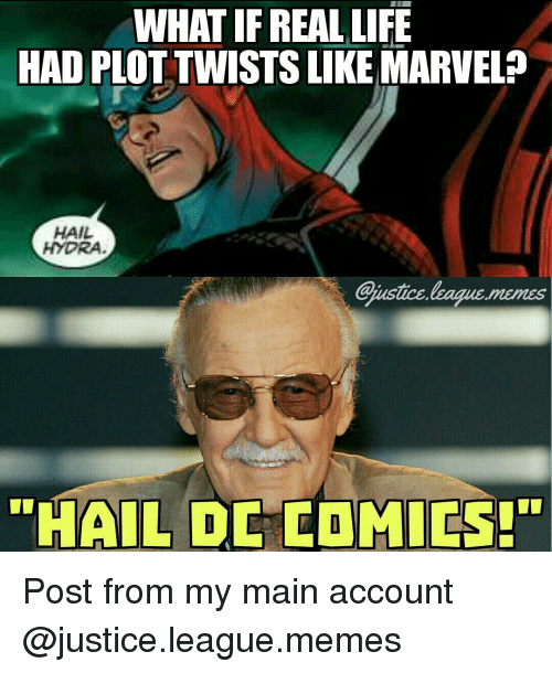 """Memes, Justice, and Justice League: WHAT IF REAL LIFE  HAD PLO  LIKE MARVEL  HAIL  HYDRA  """"HAIL  DE MILES!"""" Post from my main account @justice.league.memes"""