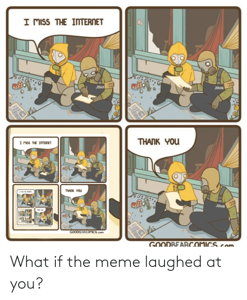 Laughed: What if the meme laughed at you?