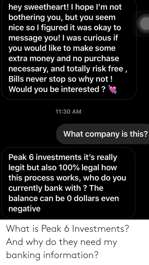 Banking: What is Peak 6 Investments? And why do they need my banking information?