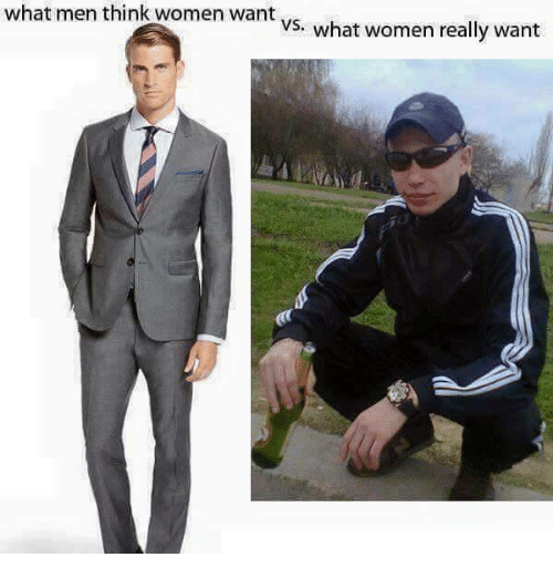 memes: what men think women want  VS. what women really want