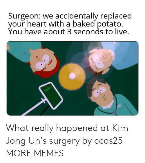 surgery: What really happened at Kim Jong Un's surgery by ccas25 MORE MEMES