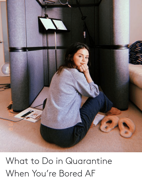 Af, Bored, and Target: What to Do in Quarantine When You're Bored AF