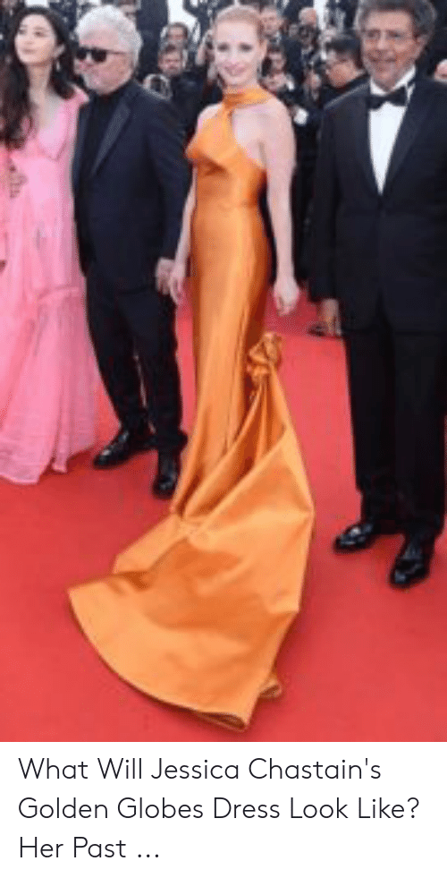 Globes Dress: What Will Jessica Chastain's Golden Globes Dress Look Like? Her Past ...