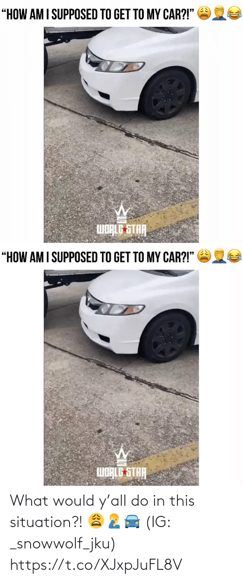 What Would: What would y'all do in this situation?! 😩🤦♂️🚘 (IG: _snowwolf_jku) https://t.co/XJxpJuFL8V