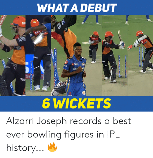 figures: WHATA DEBUT  DHFL  6 WICKETS Alzarri Joseph records a best ever bowling figures in IPL history... 🔥