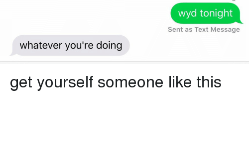 What is wyd in texting
