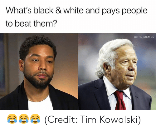 Beat Them: What's black & white and pays people  to beat them?  @NFL MEMES 😂😂😂 (Credit: Tim Kowalski)
