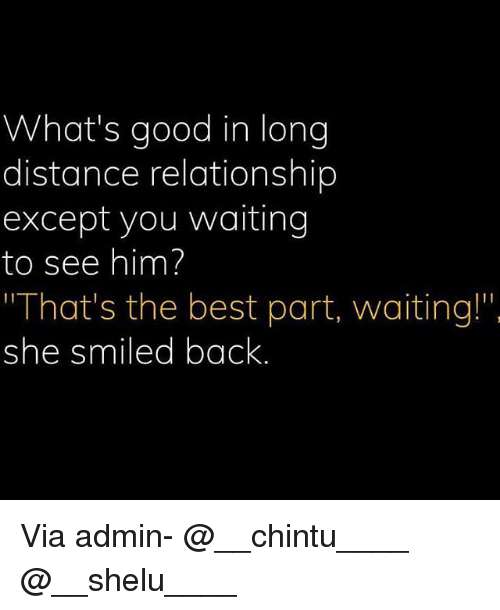 """long distance relationship: What's good in long  distance relationship  except you waiting  to see him?  That's the best part, waiting!""""  she smiled back Via admin- @__chintu____ @__shelu____"""