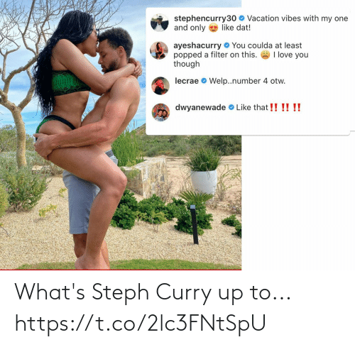 Steph: What's Steph Curry up to... https://t.co/2lc3FNtSpU
