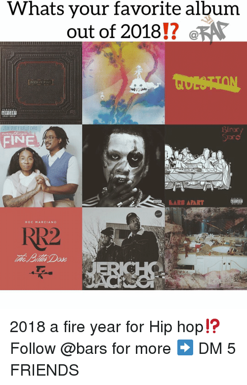 roc: Whats your favorite album  out of 2018!?  ADVISORY  IPLICIT CONTE  EAN GRAE X GUELLE CHRIS  nor  AN  STar  ROC MARCIANC  RR2 2018 a fire year for Hip hop⁉️ Follow @bars for more ➡️ DM 5 FRIENDS