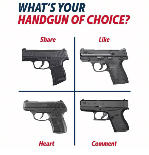 Heart, Comment, and Share: WHAT'S YOUR  HANDGUN OF CHOICE?  Share  Like  43  RUGER  Heart  Comment
