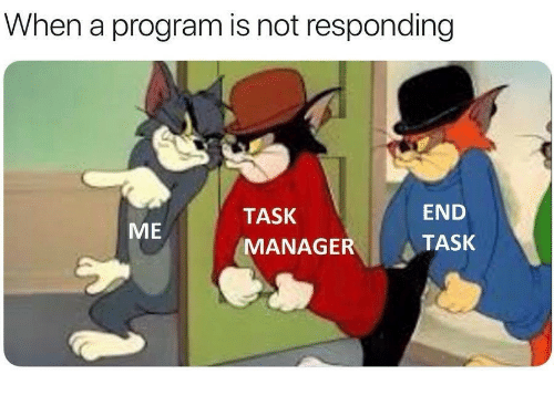 not responding: When a program is not responding  TASK  END  ME  MANAGERTASK