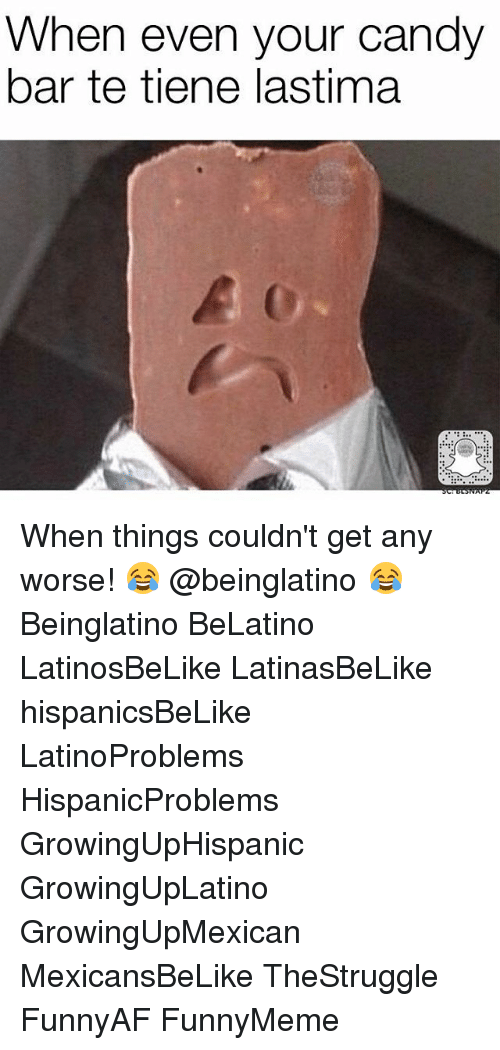 candy bar: When even your candy  bar te tiene lastima When things couldn't get any worse! 😂 @beinglatino 😂 Beinglatino BeLatino LatinosBeLike LatinasBeLike hispanicsBeLike LatinoProblems HispanicProblems GrowingUpHispanic GrowingUpLatino GrowingUpMexican MexicansBeLike TheStruggle FunnyAF FunnyMeme