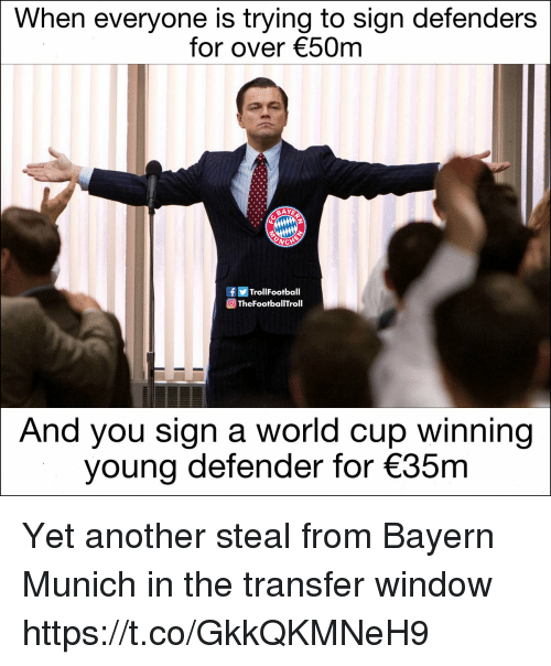 Defenders: When everyone is trying to sign defenders  for over 50m  TrollFootball  TheFootballTroll  And you sign a world cup winning  young defender for 35m Yet another steal from Bayern Munich in the transfer window https://t.co/GkkQKMNeH9
