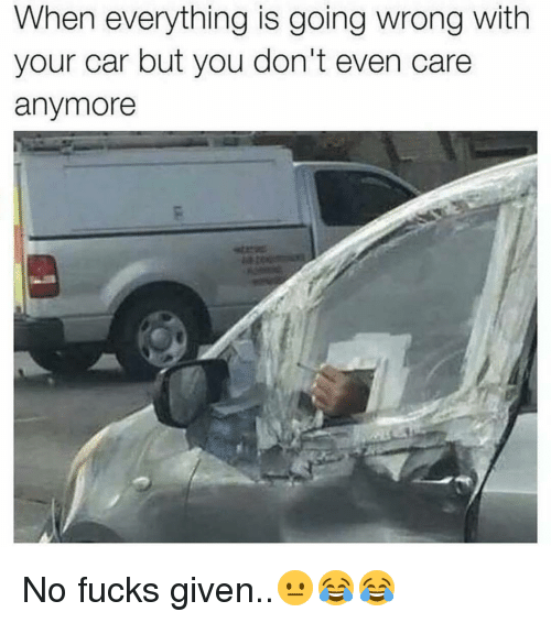 When Everything Is Going Wrong With Your Car But You Don't