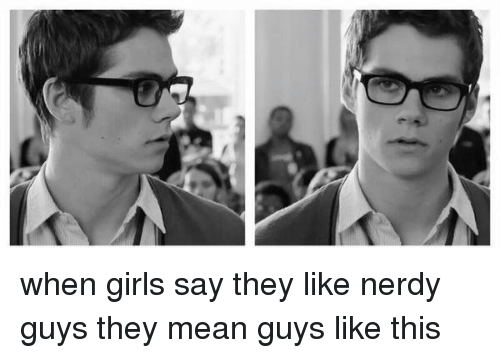 Nerdy Guys: when girls say they like nerdy guys they mean guys like this