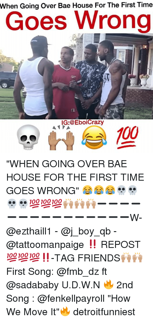 When Going Over Bae House For The First Time Goes Wrong Ig