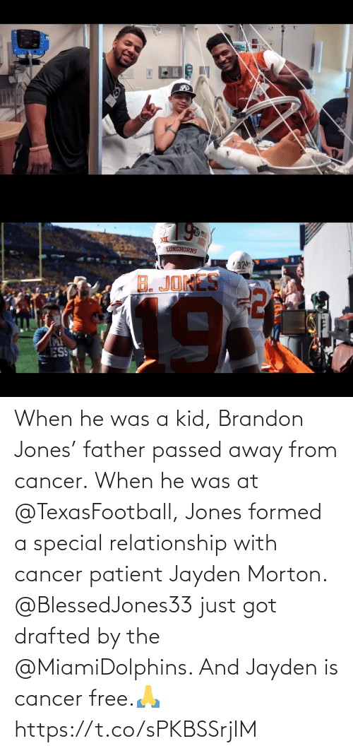Cancer: When he was a kid, Brandon Jones' father passed away from cancer. When he was at @TexasFootball, Jones formed a special relationship with cancer patient Jayden Morton.  @BlessedJones33 just got drafted by the @MiamiDolphins. And Jayden is cancer free.🙏 https://t.co/sPKBSSrjIM