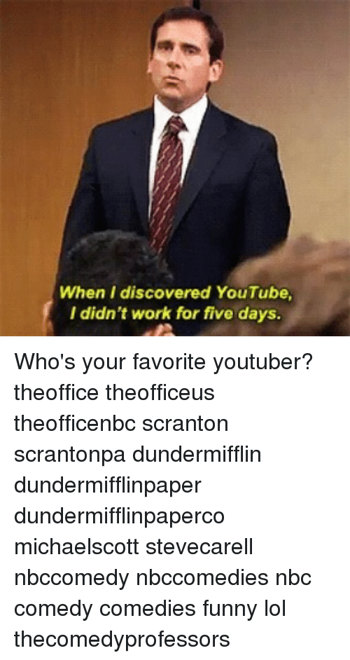 Funny Lols: When I discovered YouTube,  I didn't work for five days. Who's your favorite youtuber? theoffice theofficeus theofficenbc scranton scrantonpa dundermifflin dundermifflinpaper dundermifflinpaperco michaelscott stevecarell nbccomedy nbccomedies nbc comedy comedies funny lol thecomedyprofessors
