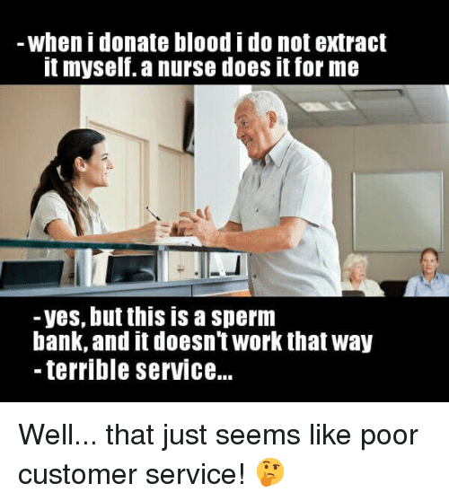 -When I Donate Blood I Do Not Extract T Myselfa Nurse Does