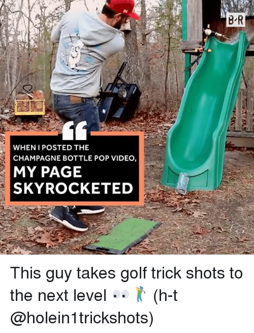 Pop, Sports, and Champagne: WHEN I POSTED THE  CHAMPAGNE BOTTLE POP VIDEO,  MY PAGE  SKYROCKETED This guy takes golf trick shots to the next level 👀🏌 (h-t @holein1trickshots)