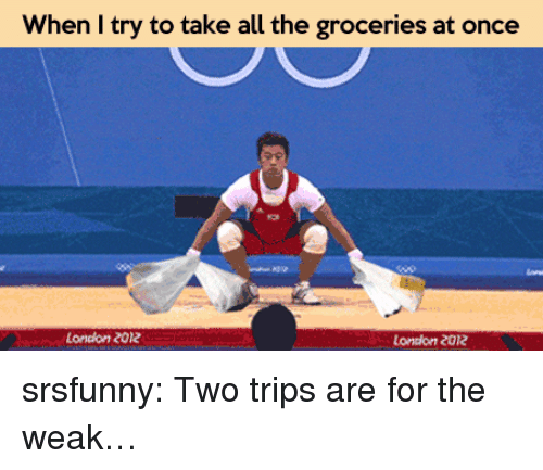 london 2012: When I try to take all the groceries at once  Londion zo12  London 2012 srsfunny:  Two trips are for the weak…