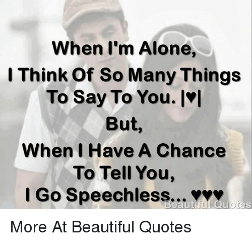Quotes About Being Speechless: 25+ Best Memes About Beautiful Quotes