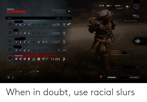 Doubt: When in doubt, use racial slurs