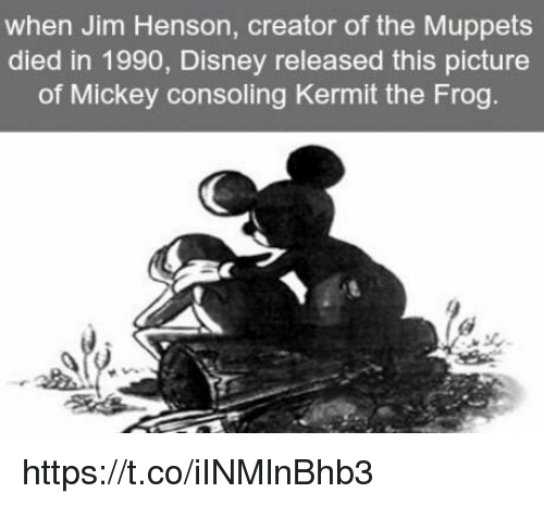 Disney, Kermit the Frog, and The Muppets: when Jim Henson, creator of the Muppets  died in 1990, Disney released this picture  of Mickey consoling Kermit the Frog. https://t.co/iINMlnBhb3