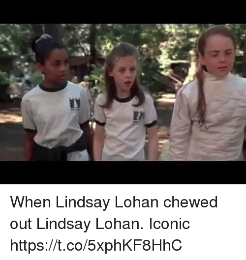Funny, Lindsay Lohan, and Iconic: When Lindsay Lohan chewed out Lindsay Lohan. Iconic https://t.co/5xphKF8HhC