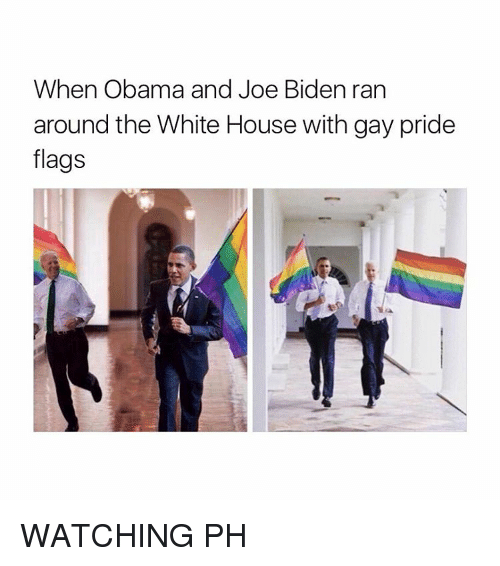 Joe Biden, Obama, and White House: When Obama and Joe Biden ran  around the White House with gay pride  flags WATCHING PH