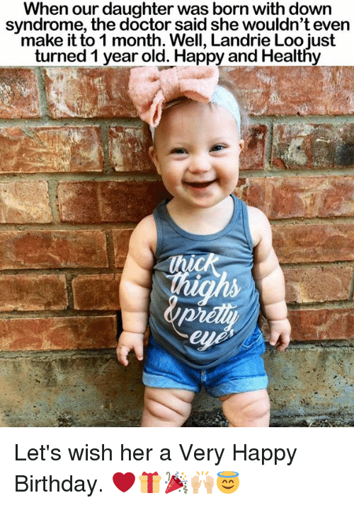 when our daughter was born with down syndrome the doctor 18834437 🔥 25 best memes about down syndrome down syndrome memes,Memes Down Syndrome