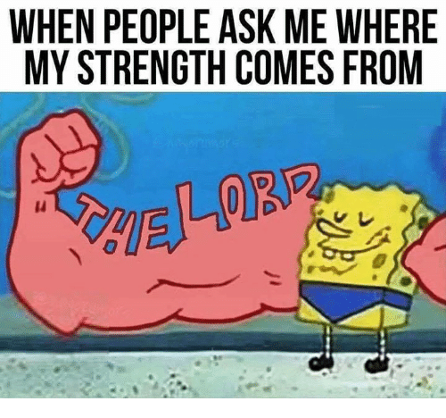 Catholic, Ask, and Strength: WHEN PEOPLE ASK ME WHERE  MY STRENGTH COMES FROM