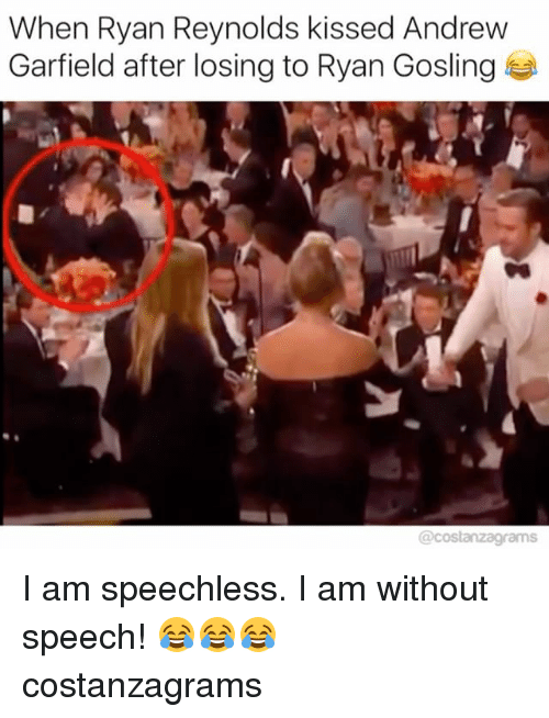 Andrew Garfield: When Ryan Reynolds kissed Andrew  Garfield after losing to Ryan Gosling  @costanzagrams I am speechless. I am without speech! 😂😂😂 costanzagrams