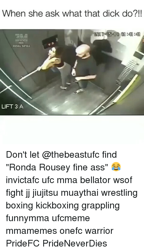 """Ass, Boxing, and Memes: When she ask what that dick do?!!  MRA  ReAL SPILL  LIFT 3 A Don't let @thebeastufc find """"Ronda Rousey fine ass"""" 😂 invictafc ufc mma bellator wsof fight jj jiujitsu muaythai wrestling boxing kickboxing grappling funnymma ufcmeme mmamemes onefc warrior PrideFC PrideNeverDies"""