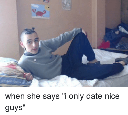 how to stop dating a nice guy In dating and relationships, the nice guys win don't underestimate the nice guy 3 steps to stop a man from withdrawing.