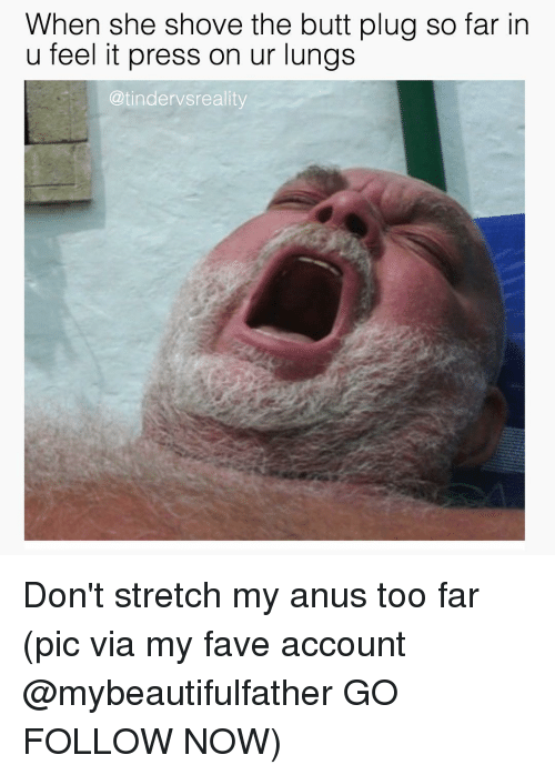 Howto stretch my anus