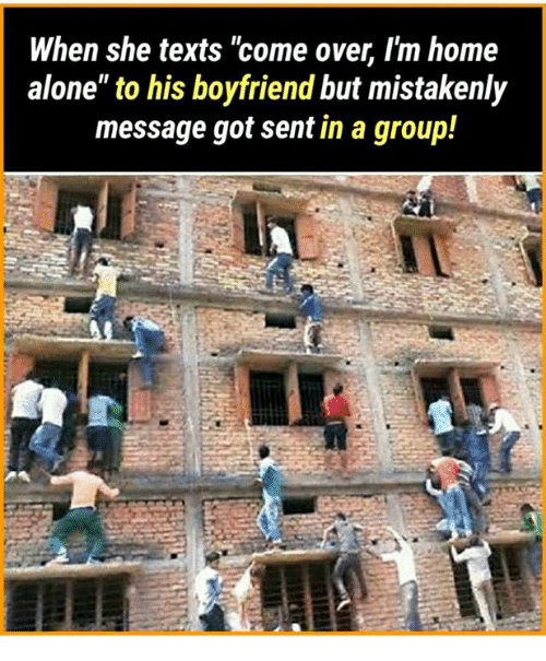 """Being Alone, Come Over, and Home Alone: When she texts """"come over, I'm home  alone"""" to his boyfriend but mistakenly  message got sent in a group!"""