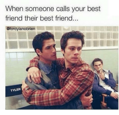 Funny Memes For Your Best Friend : When someone calls your best friend their