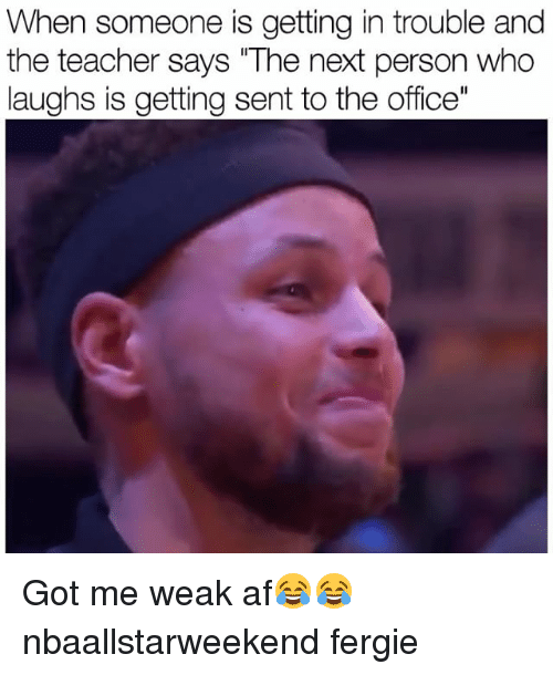 "Af, Funny, and Teacher: When someone is getting in trouble and  the teacher says The next person who  laughs is getting sent to the office"" Got me weak af😂😂 nbaallstarweekend fergie"