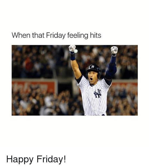 Friday, Memes, and Happy: When that Friday feeling hits Happy Friday!