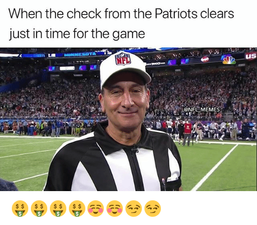 Nba, Nfl, and Patriotic: When the check from the Patriots clears  just in time for the game  NFL  US 🤑🤑🤑🤑☺️☺️😏😏