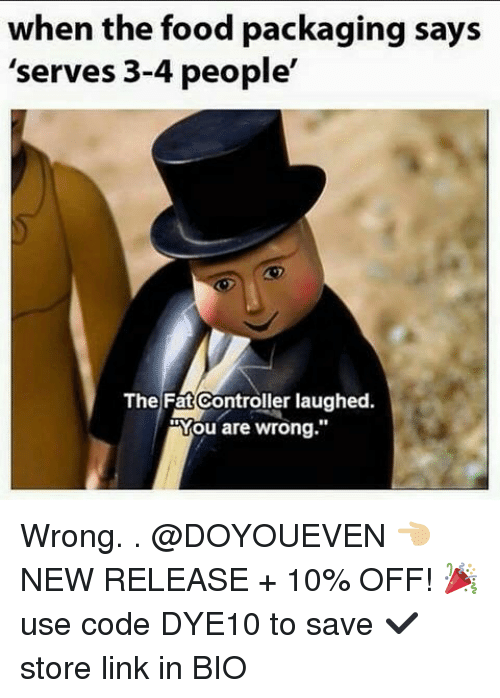 """The Fat Controller: when the food packaging says  'serves 3-4 people'  The Fat Controller laughed.  Mou are wrong."""" Wrong. . @DOYOUEVEN 👈🏼 NEW RELEASE + 10% OFF! 🎉 use code DYE10 to save ✔️ store link in BIO"""