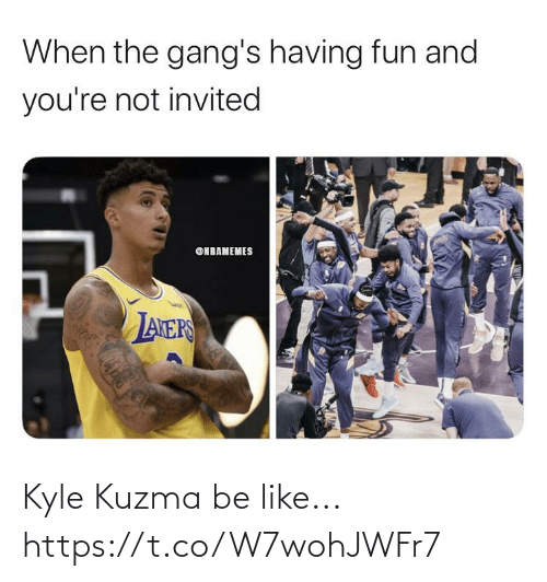 Nbamemes: When the gang's having fun and  you're not invited  @NBAMEMES  LANERS Kyle Kuzma be like... https://t.co/W7wohJWFr7
