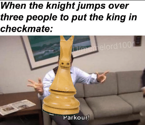 The King: When the knight jumps over  three people to put the king in  checkmate:  emelord100  BRE  Parkour!