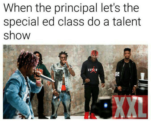 the specials: When the principal let's the  special ed class do a talent  show  AL  XXL