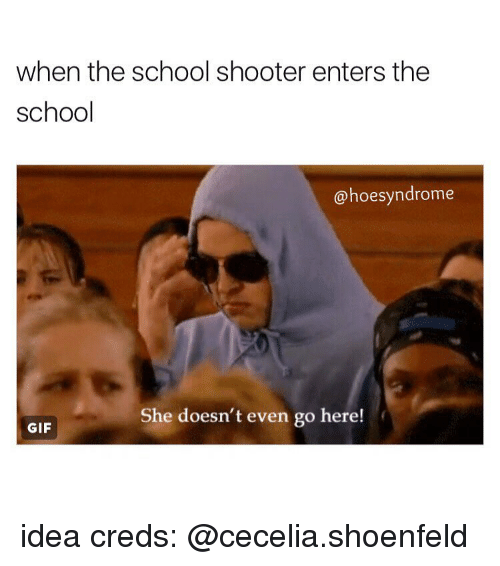 The Best School Shooting Memes Memedroid: 25+ Best Memes About Hoe And Shooters