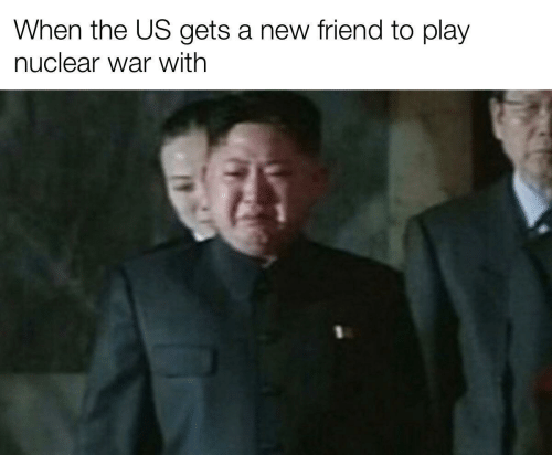 The Us: When the US gets a new friend to play  nuclear war with