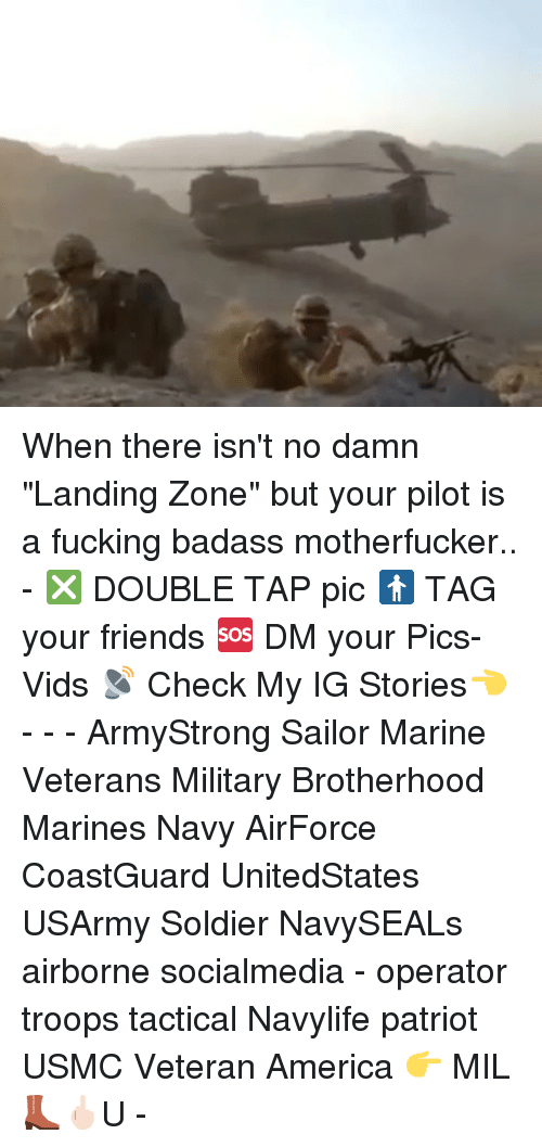 "Memes, Badass, and 🤖: When there isn't no damn ""Landing Zone"" but your pilot is a fucking badass motherfucker.. - ❎ DOUBLE TAP pic 🚹 TAG your friends 🆘 DM your Pics-Vids 📡 Check My IG Stories👈 - - - ArmyStrong Sailor Marine Veterans Military Brotherhood Marines Navy AirForce CoastGuard UnitedStates USArmy Soldier NavySEALs airborne socialmedia - operator troops tactical Navylife patriot USMC Veteran America 👉 MIL👢🖕🏻U -"