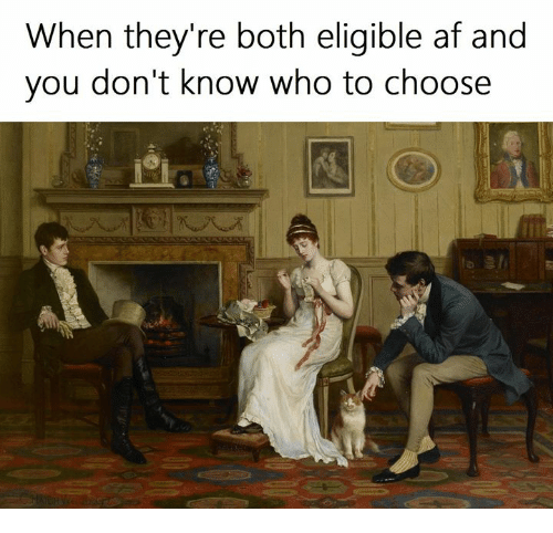 Af, Classical Art, and Who: When they're both eligible af and  you don't know who to choose